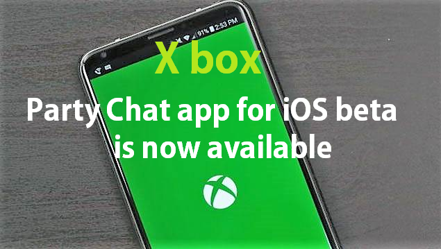 Xbox Party chat iOS