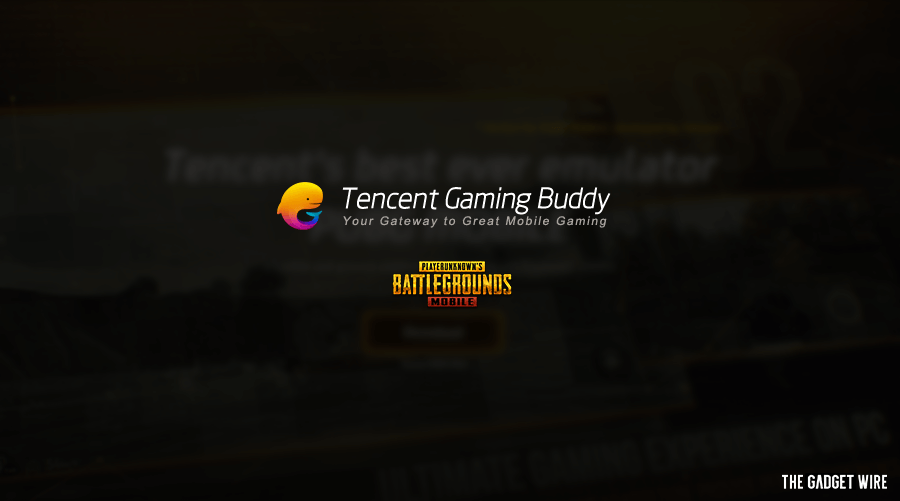 Download Tencent Gaming Buddy for PC (Windows 10/8/7) - TGW